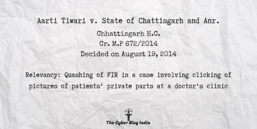 Aartri Tiwari v. State of Chhattisgarh and Anr