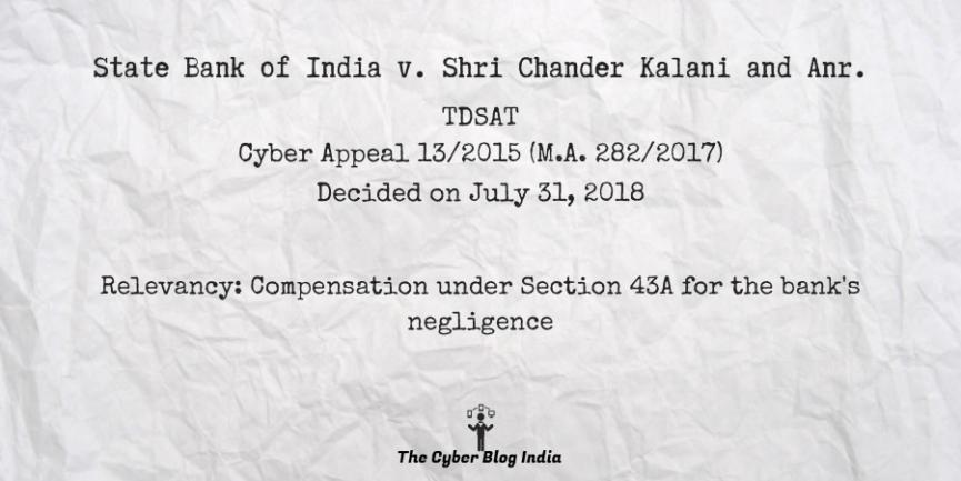 State Bank of India v. Shri Chander Kalani and Anr.