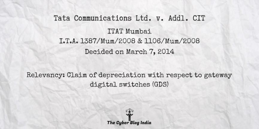 Tata Communications Ltd. v. Addl. CIT