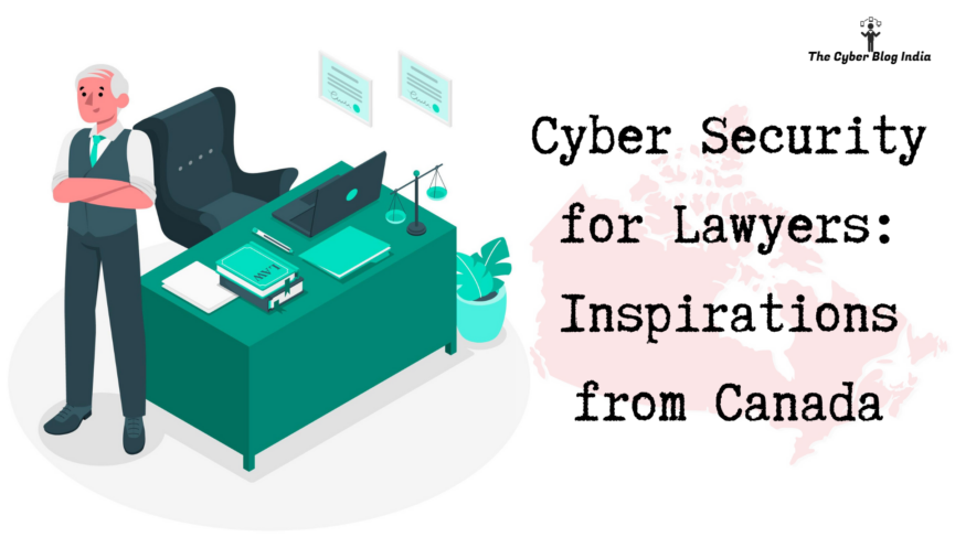 Cyber Security for Lawyers_ Inspirations from Canada