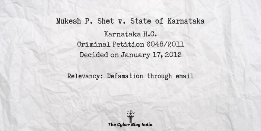 Mukesh P. Shet v. State of Karnataka 11