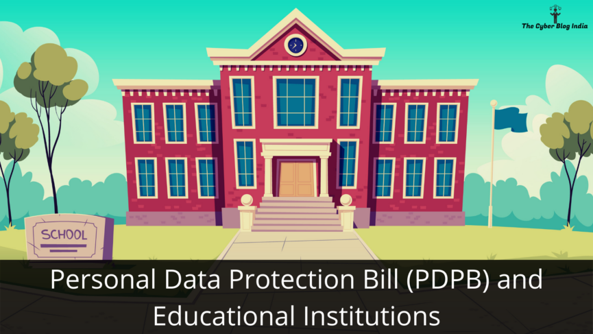 Personal Data Protection Bill (PDPB) and Educational Institutions