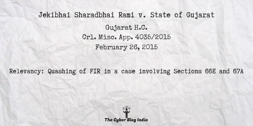 Jekibhai Sharadbhai Rami v. State of Gujarat