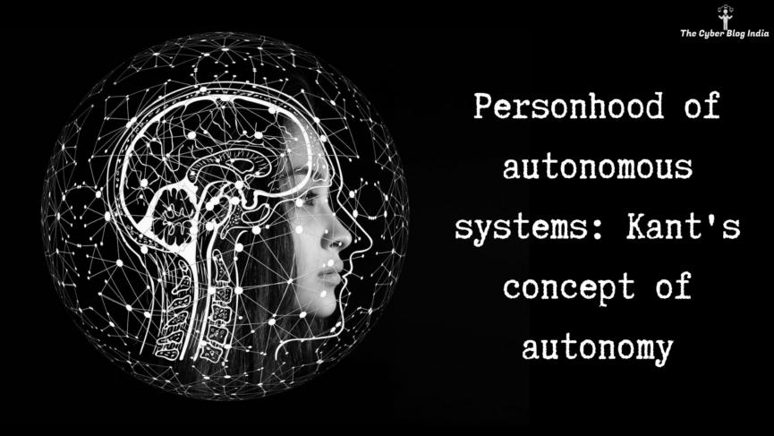 Personhood of autonomous systems_ Kant's concept of autonomy