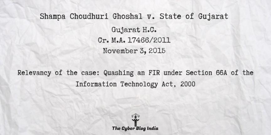 Shampa Choudhuri Ghoshal v. State of Gujarat