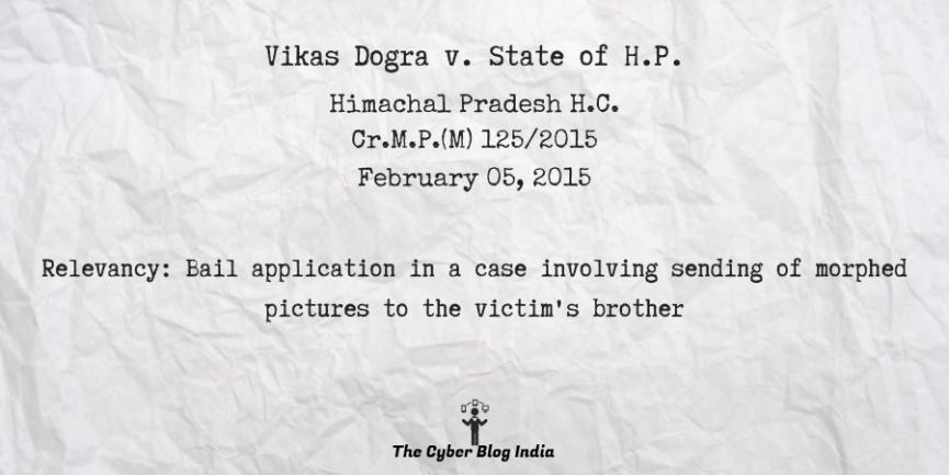 Vikas Dogra v. State of H.P.
