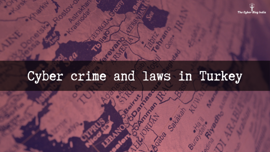 Cyber crime and laws in Turkey