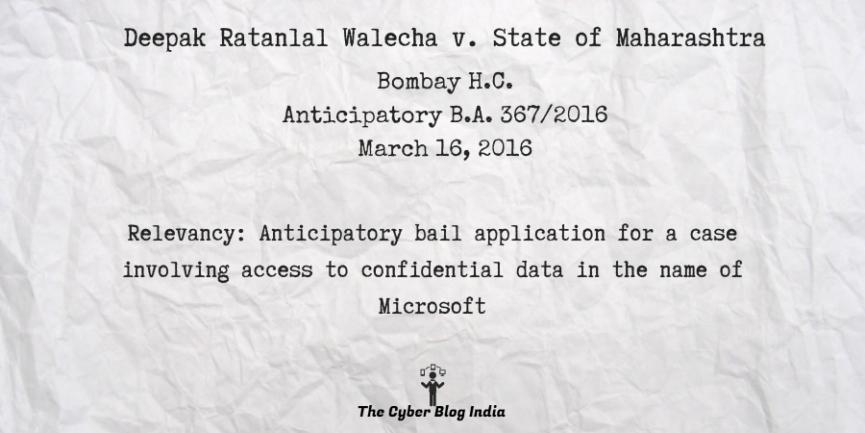 Deepak Ratanlal Walecha v. State of Maharashtra