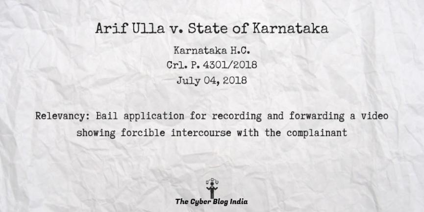 Arif Ulla v. State of Karnataka