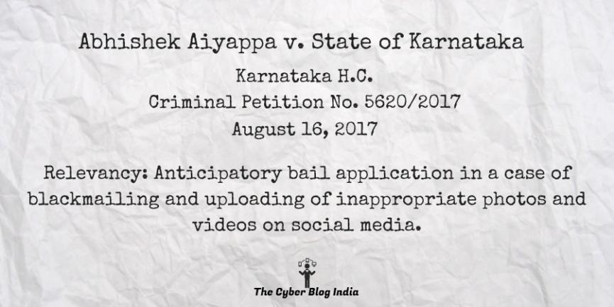 Abhishek Aiyappa v. State of Karnataka