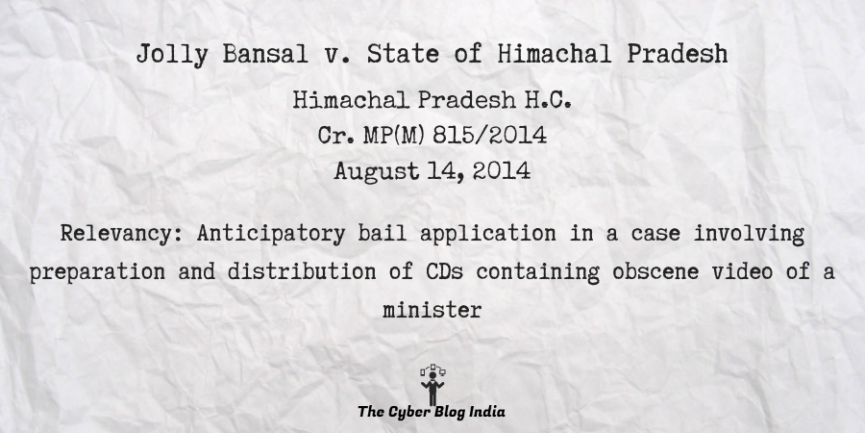 Jolly Bansal v. State of Himachal Pradesh