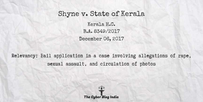 Shyne v. State of Kerala