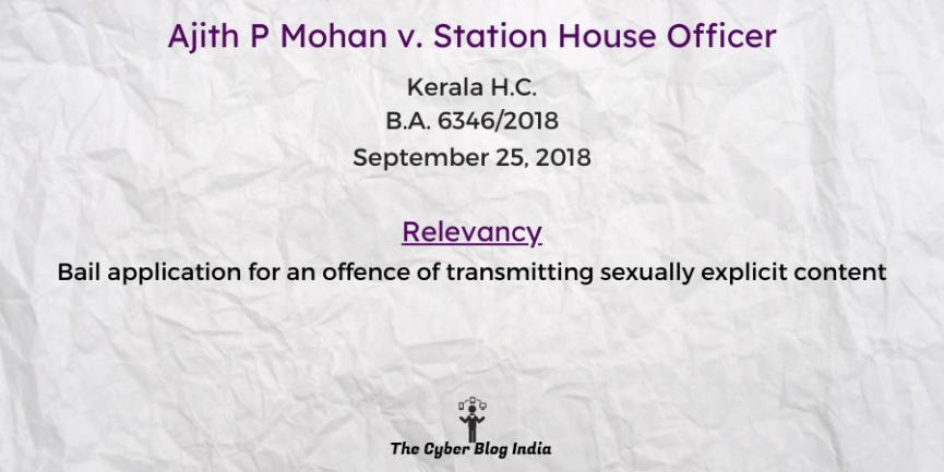 Ajith P Mohan v. Station House Officer