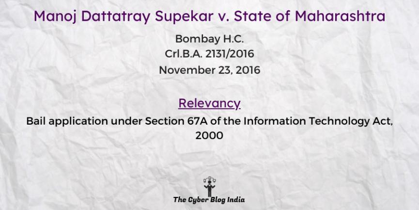 Manoj Dattatray Supekar v. State of Maharashtra
