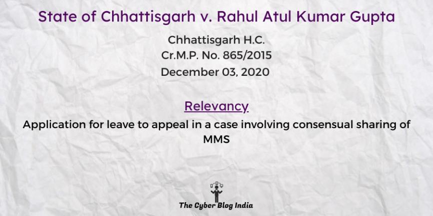 State of Chhattisgarh v. Rahul Atul Kumar Gupta