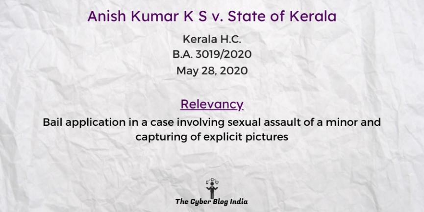 Anish Kumar K S v. State of Kerala