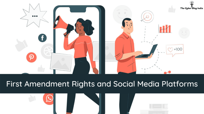 First Amendment Rights and Social Media Platforms