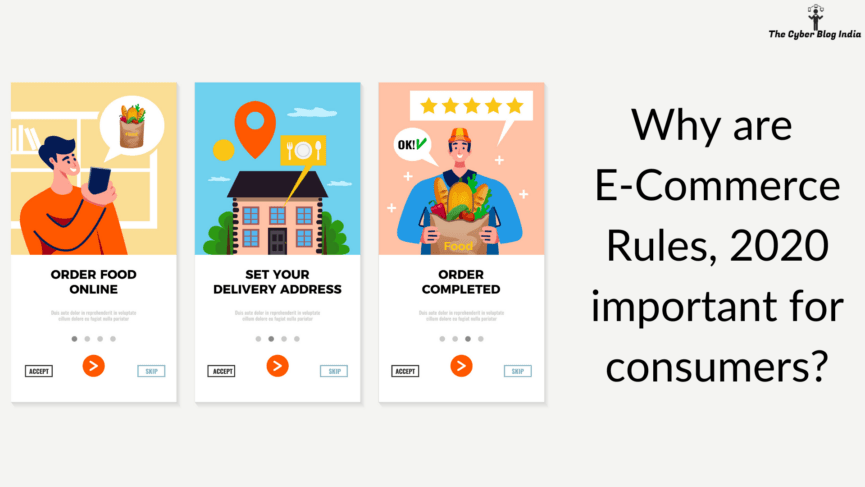 Why are E-Commerce Rules, 2020 important for consumers
