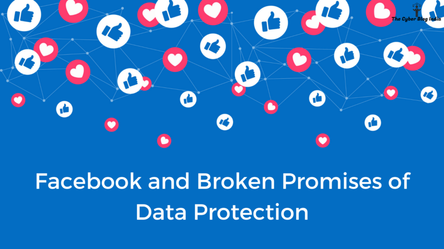 Facebook and Broken Promises of Data Protection