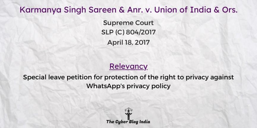Karmanya Singh Sareen & Anr. v. Union of India & Ors.