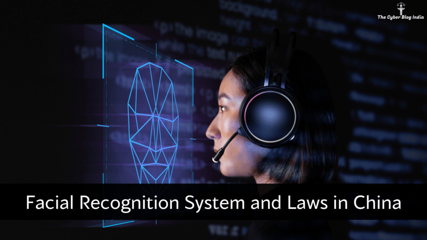 Facial Recognition System and Laws in China