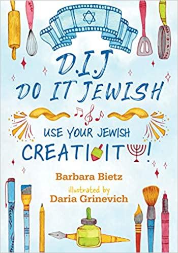 DIJ - DO IT JEWISH - USE YOUR JEWISH CREATIVITY book cover
