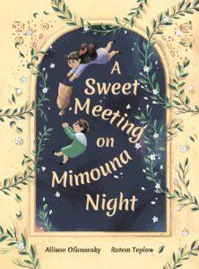 A SWEET MEETING ON MIMOUNA NIGHT book cover