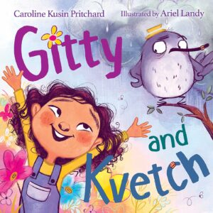 GITTY AND KVETCH