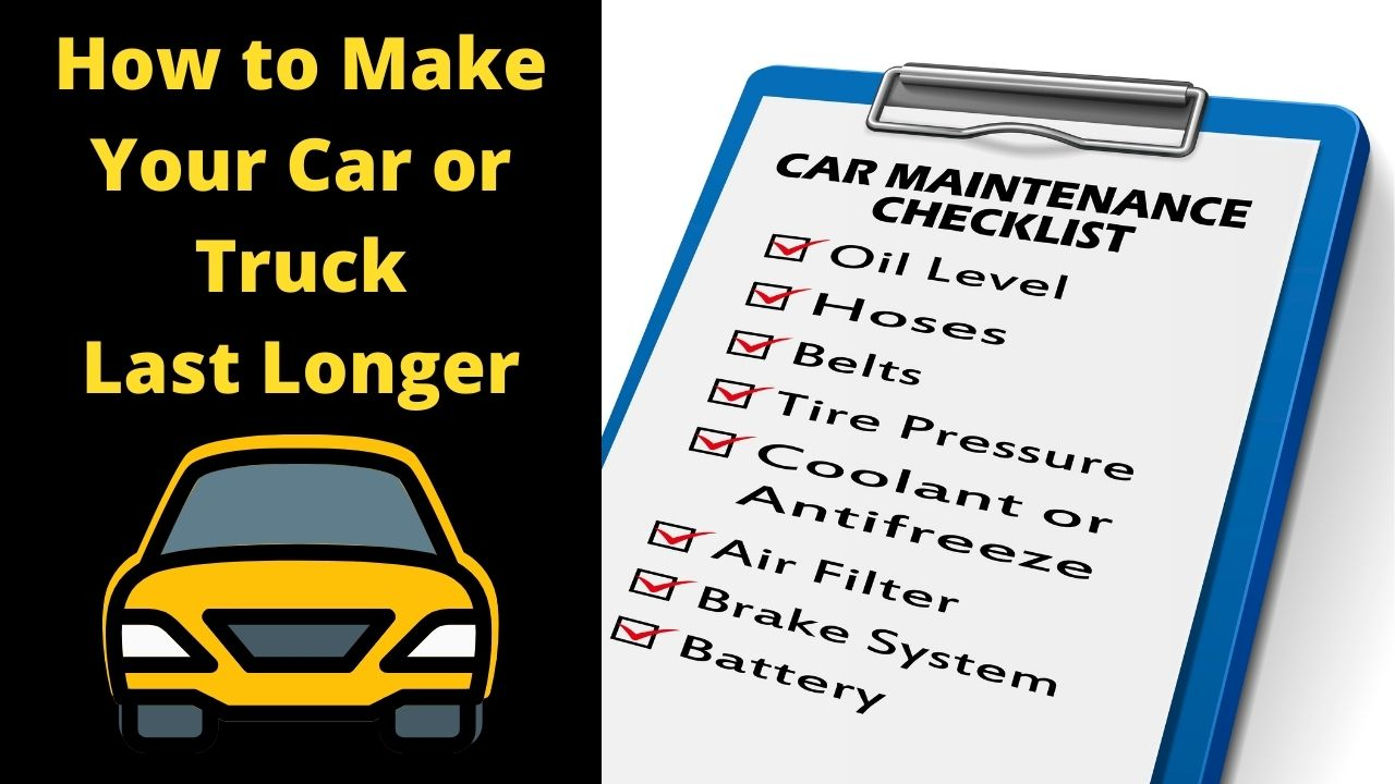 How To Make Your Car Last Longer (Click To Read More…)