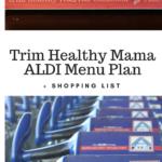 Trim Healthy Mama ALDI Menu Plan + Shopping List