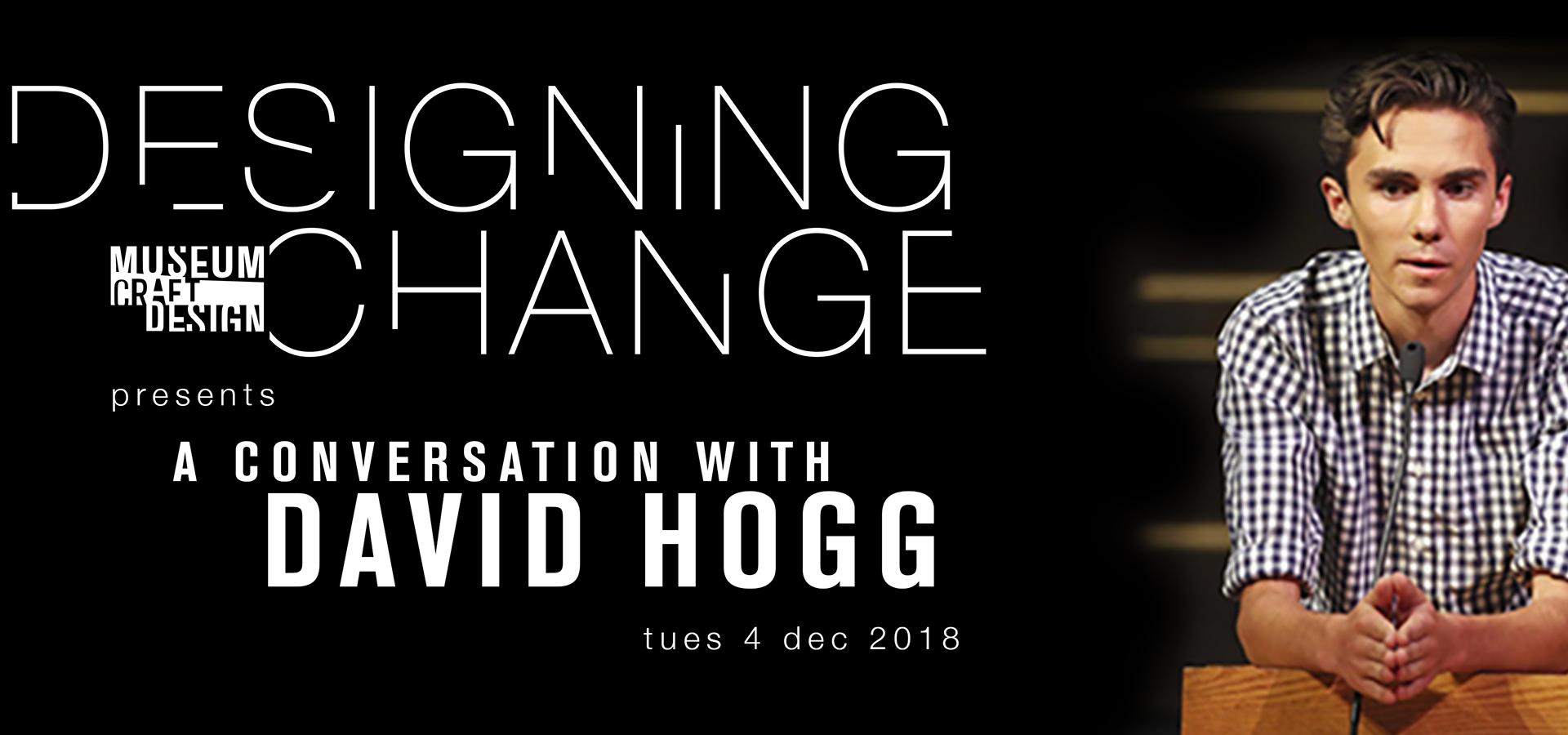 photo of David Hogg leaning on podium and Designing Change logo