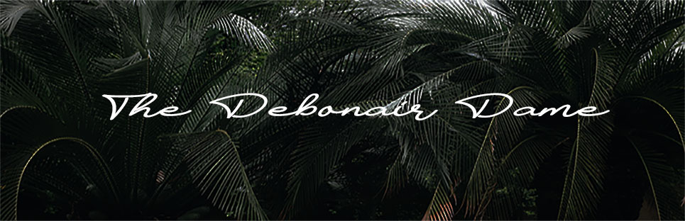 The Debonair Dame