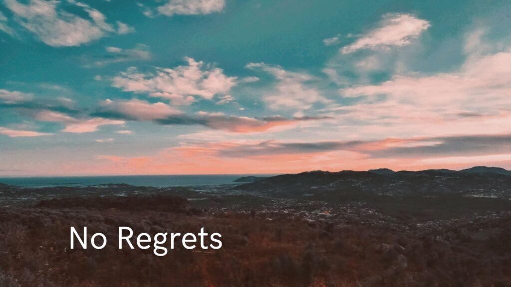 Sermon: No Regrets