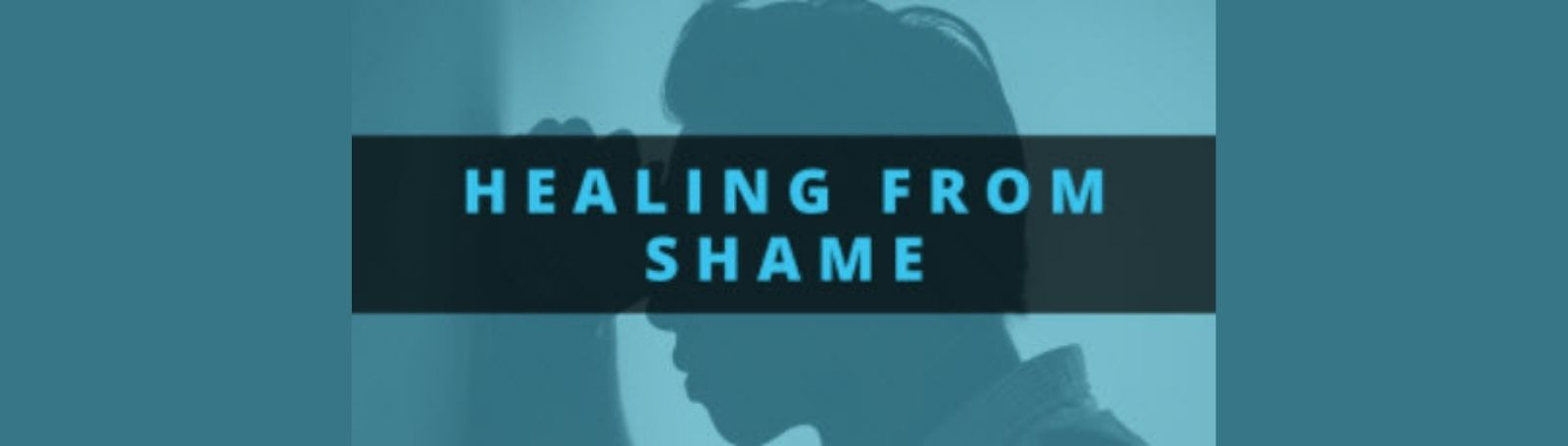 """Featured image for """"Healing From Shame"""""""