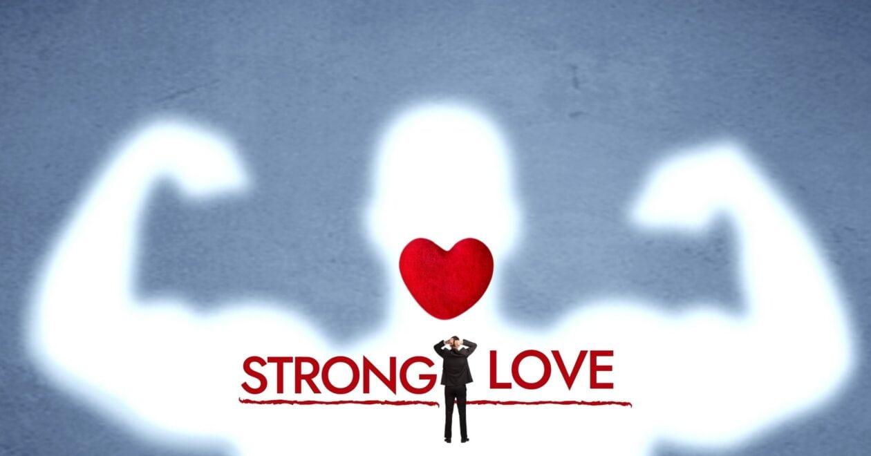 Blog: Strong Love