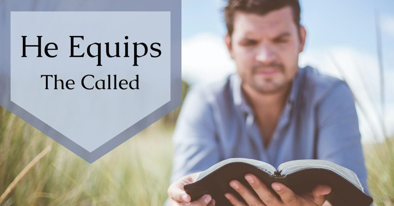 Blog: He Equips the Called