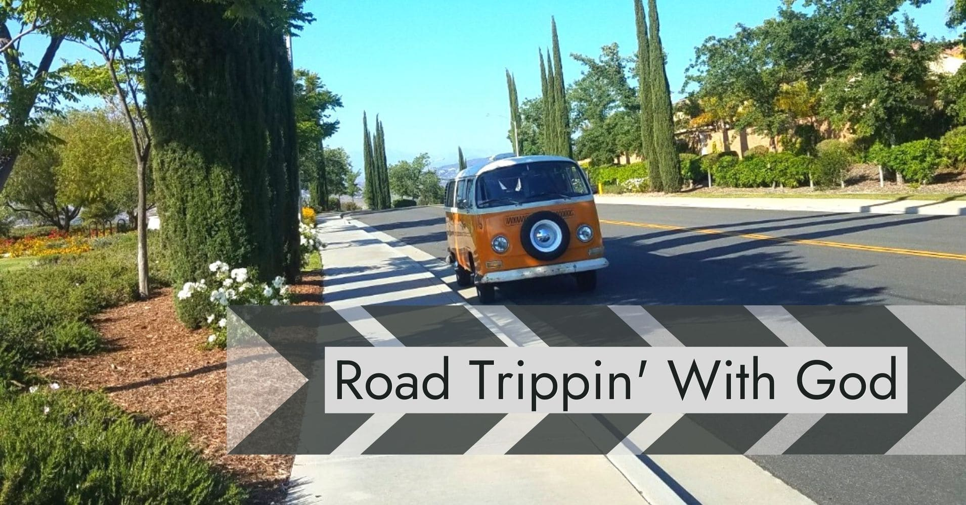 """Featured image for """"Road Trippin' with God"""""""
