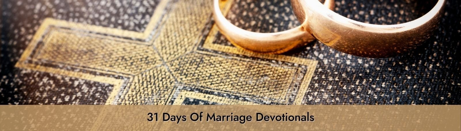 """Featured image for """"31 Days of Marriage Devotionals"""""""
