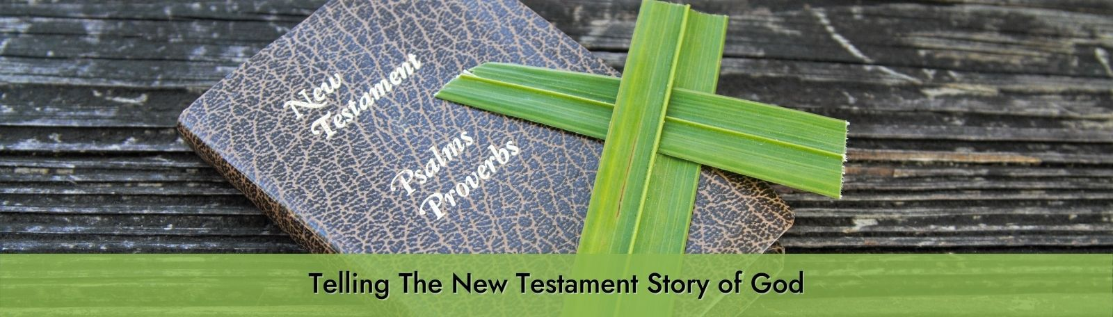 """Featured image for """"Telling The New Testament Story of God"""""""