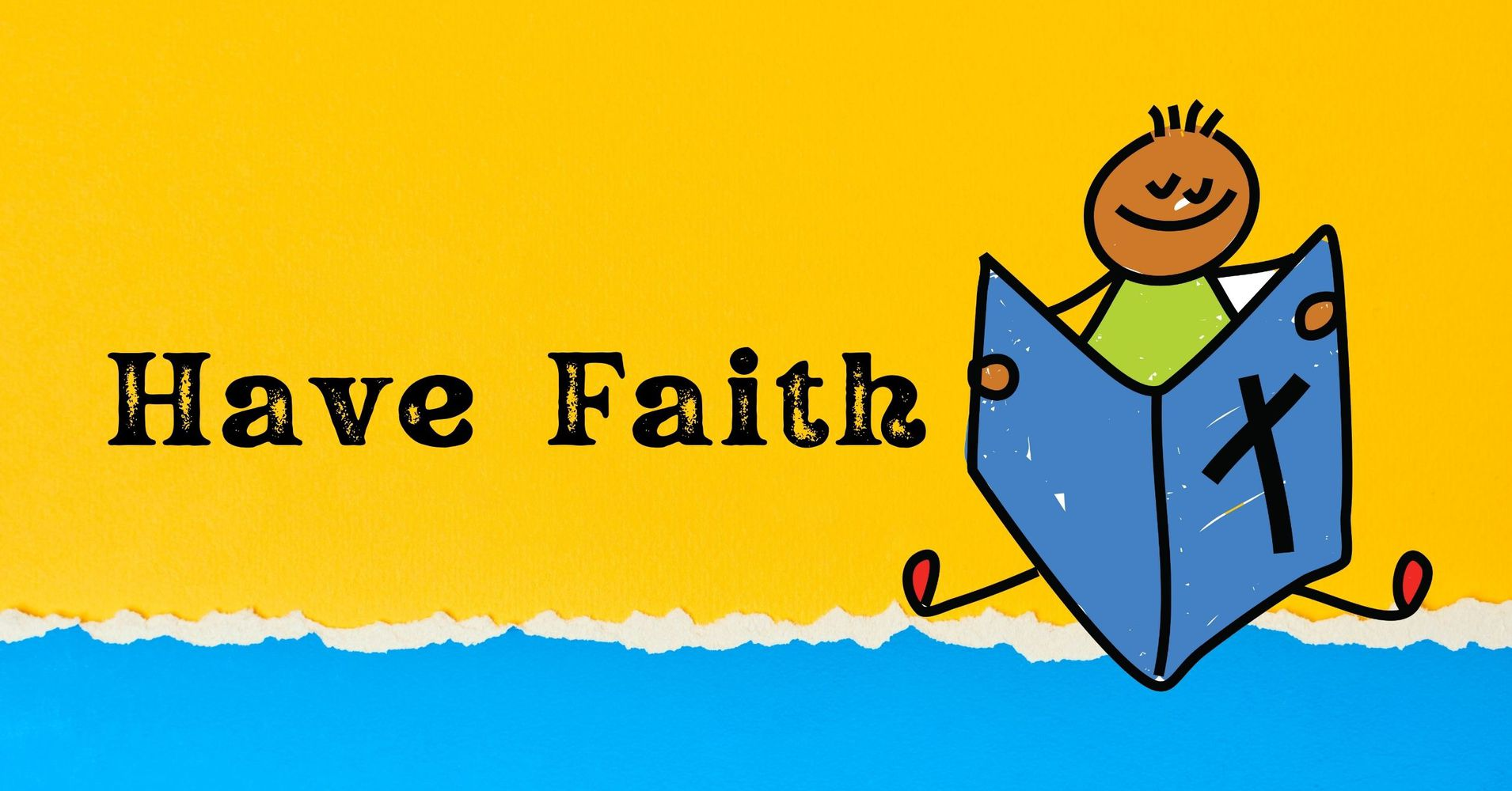 """Featured image for """"Have Faith"""""""
