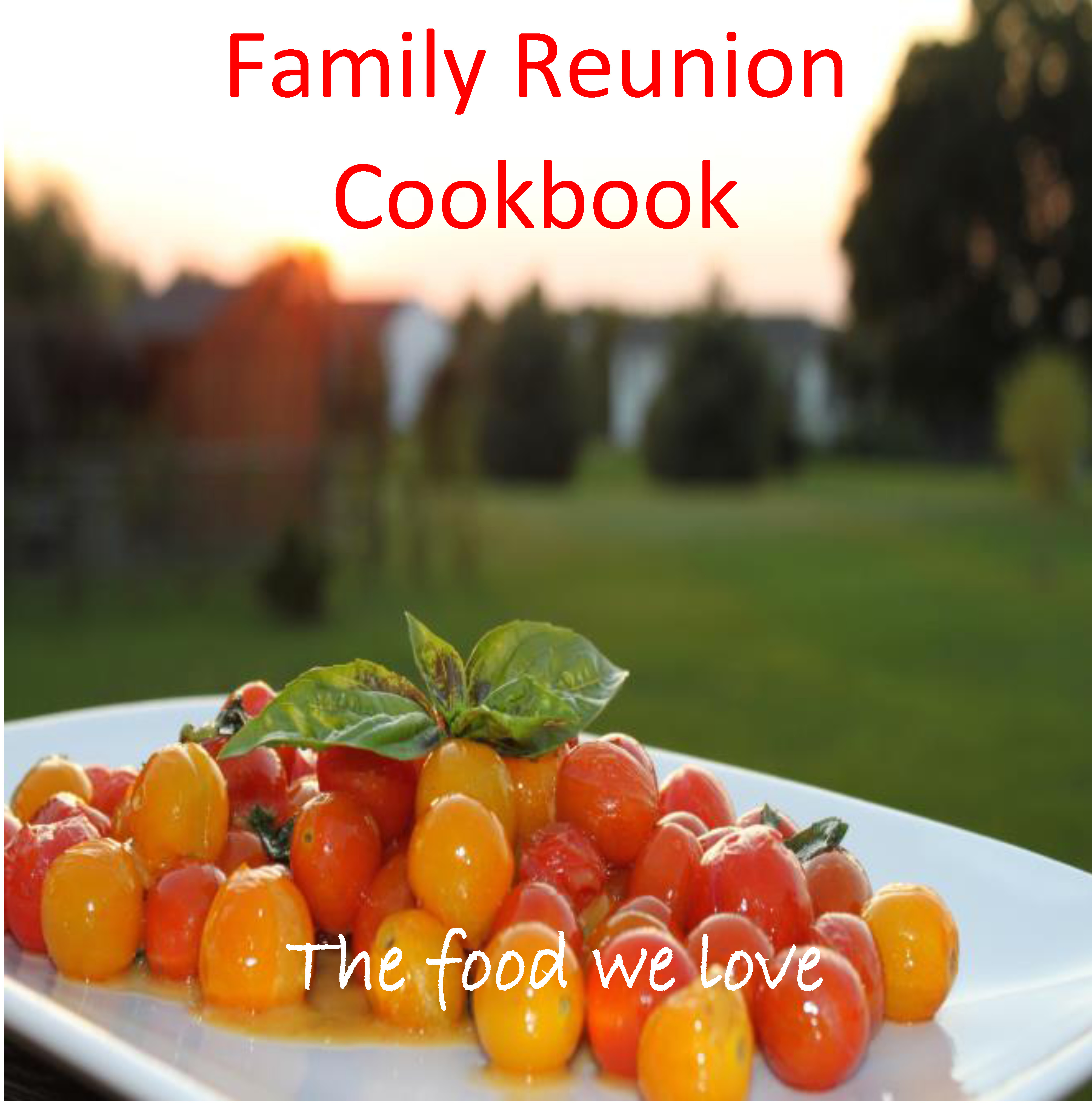 Family Cookbook – Family Reunion