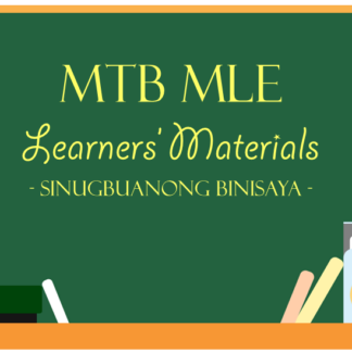 MTB MLE Learners Materials for Sinugbuanong Binisaya