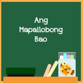 Ang Mapailobong Bao