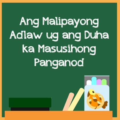 Ang Malipayong Adlaw ug ang Duha ka Masusihong Panganod - WP