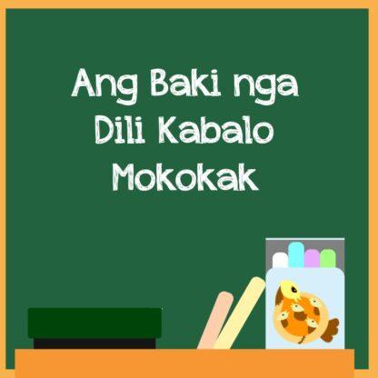 Bisaya Short Story - Ang Baki Nga Dili Kabalo Mokokak (Featured Image)