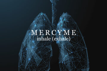 MercyMe's inhale (exhale) Is Out Today Following SiriusXM Reveal Special, FOX & Friends Tomorrow & More
