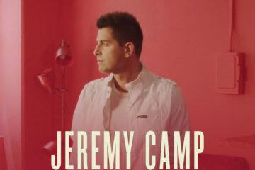 Jeremey Camp Releases New Single, Video & Announces New Album