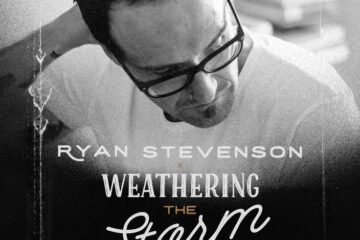 Ryan Stevenson Drops New Project, WEATHERING THE STORM - THE MUSIC; Season 3 Podcast Out This Fall