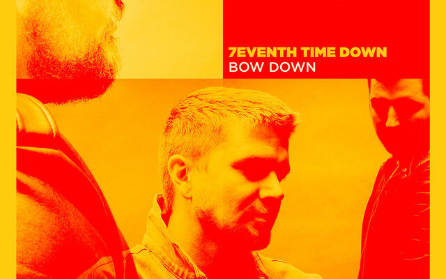 Video: 7eventh Time Down - Bow Down