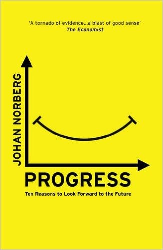 What Tom's Reading: Progress: Ten reasons to look forward to the future